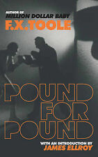 F X Toole Pound for Pound Very Good Book