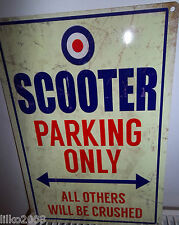 SCOOTER PARKING ONLY, LAMBRETTA /VESPA,  30X20 CM METAL  SIGN,MOD,QUADROPHENIA