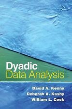 Dyadic Data Analysis by Deborah A. Kashy, David A. Kenny and William L. Cook...