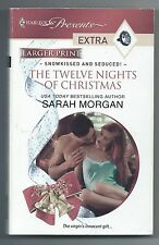 Snowkissed and Seduced! Ser.: The Twelve Nights of Christmas 2 by Sarah Morgan