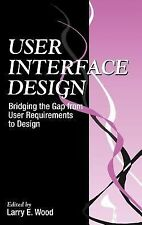 User Interface Design: Bridging the Gap from User Requirements to Design