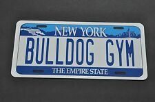 Bulldog Gym New York State Souvenir License Plate Original Size Brand New