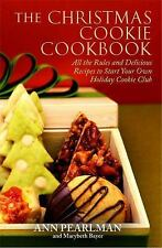 The Christmas Cookie Cookbook: All the Rules and Delicious Recipes to Start Your