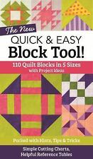 The NEW Quick and Easy Block Tool! : 110 Quilt Blocks in 5 Sizes with Project...