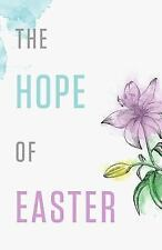 The Hope of Easter (Pack Of 25) by Good News Tracts (2015, Stapled)