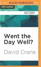 Went the Day Well? : Witnessing Waterloo by David Crane (2016, MP3 CD,...