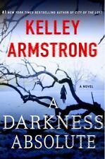 Casey Duncan Novels: A Darkness Absolute 2 by Kelley Armstrong (2017, Hardcover)