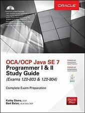 Certification Press: OCA/OCP Java SE 7 Programmer I and II : (Exams 1Z0-803 A...