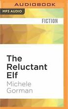 The Reluctant Elf by Michele Gorman (2016, MP3 CD, Unabridged)