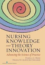 Nursing Knowledge and Theory Innovation: Advancing the Science of Practice, Shea
