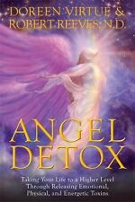 Angel Detox: Taking Your Life to a Higher Level by Doreen Virtue