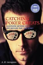 Catching Poker Cheats: Illustrated Methods of How Hustlers Take Your Money