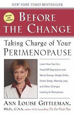 Before the Change: Taking Charge of Your Perimenopause Gittleman, Ann Louise