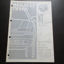 Werkstatthandbuch Renault Trafic Besonderheiten Fzg. mit Motor J7T J8S S8U 1994