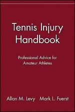 Tennis Injury Handbook : Professional Advice for Amateur Athletes by Mark L....