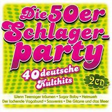 Die 50er Schlagerparty - 40 deutsche Kulthits 2CD