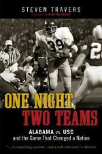 One Night, Two Teams : Alabama vs USC and the Game That Changed a Nation by...