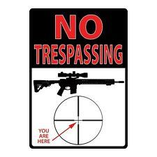 """No Trespassing, You Are Here"" Metal Sign"