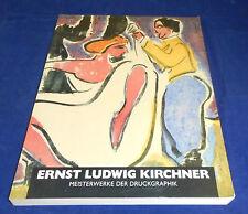 Ernst Ludwig Kirchner - Meisterwerke der Druckgraphik