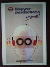 POSTCARD  LONDON TRANSPORT POSTER - 1987 KEEP YOUR PERSONAL STEREO - PERSONAL!
