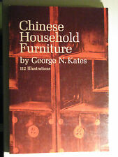 Chinese Household Furniture by George N. Kates (1962, Paperback)