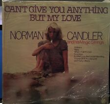 Norman Candler And His Magic Strings Cant Give You Anything ButMy Love LP Vinyl