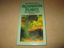 Fishkeeper's Guide to Aquarium Plants by Barry James (Hardback, 1996)
