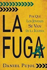 La Fuga : Why Are Young People Leaving the Church? by Daniel Pujol (2015,...