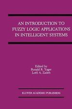 An Introduction to Fuzzy Logic Applications in Intelligent Systems 165 (2012,...