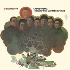 CHARLES & THE WATTS 103RD WRIGHT - EXPRESS YOURSELF STREET RHYTHM BAND  CD NEU
