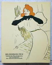 Bilderwelten  II - Satirische Illustrationen im Frankreich der Jahrhundertwende