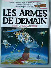 Les armes de demain - Editions BORDAS.  .