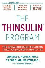 The Thinsulin Program: The Breakthrough Solution to Help You Lose Weight and St