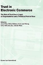 Law and Electronic Commerce: Trust in Electronic Commerce : The Role of Trust...