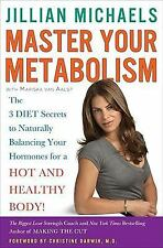 Master Your Metabolism : The 3 Diet Secrets to Naturally Balancing Your...