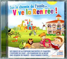 VIVE LA RENTREE SUR LE CHEMIN DE L'ECOLE - COMPIL CD NEUVE SOUS CELLO NEW SEALED