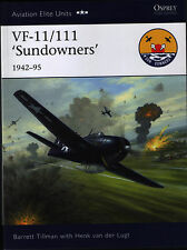 VF-11/111 'Sundowners' - 1942-95 (Osprey Aviation Elite Units 36) - New Copy