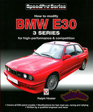 BMW E30 BOOK MANUAL HOW TO MODIFY 3-SERIES HOSIER PERFORMANCE HIGH COMPETITION