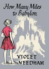 How Many Miles to Babylon?, Very Good Condition Book, Needham, Violet, ISBN 9781