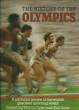 History of the Olympics, Edited by Martin Tyler and Phil Soar (hardback 1980)