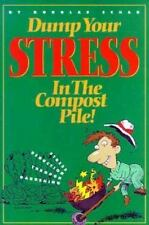 Dump Your Stress in the Compost Pile: Stress Reduction Through Gardening