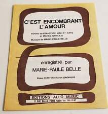 Partition vintage sheet music MARIE PAULE BELLE : C'est Encombrant l'Amour *70's