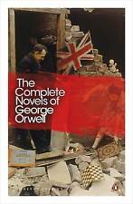The Complete Novels of George Orwell: Animal Farm, Burmese Days, A Clergyman's D