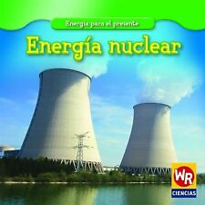 Energia NuclearNuclear Power (Energia Para El PresenteEnergy for Today) (Spanish