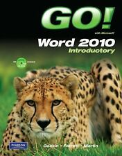 GO! with Microsoft Word 2010 Introductory (G0)