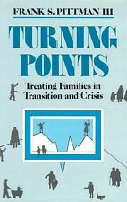 Turning Points: Treating Families in Transition and Crisis First Edition