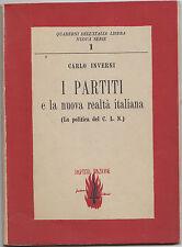 """I651-PARTITO D'AZIONE 1944-C.INVERNI """"I PARTITI E LA NUOVA REALTA' ITALIANA"""""""