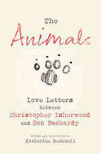 The Animals: Love Letters between Christopher Isherwood and Don Bachardy, Bachar