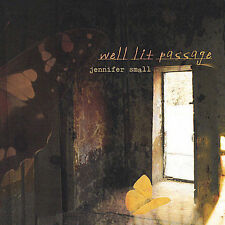Well Lit Passage - Jennifer Small (CD 2002) - SALES GO TO CHARITY!