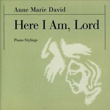 Here I Am, Lord: Piano Stylings by Anne Marie David (US) (CD, 2002, Arrhae...